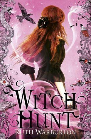Witch Hunt (Witch Finder, #2)  by  Ruth Warburton
