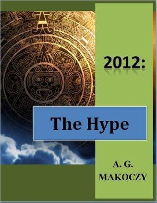 2012 The Hype A.G. Makoczy
