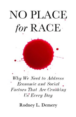 No Place for Race  by  Rodney Demery