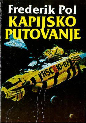 Kapijsko putovanje  by  Frederik Pohl