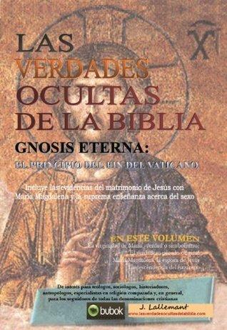 Las Verdades Ocultas de la Biblia  by  J. Lallemant