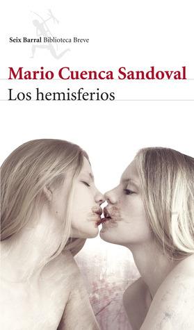 Los hemisferios Mario Cuenca Sandoval
