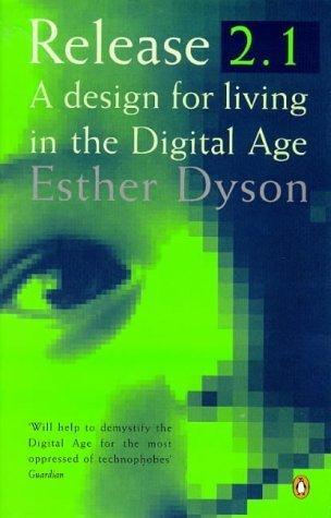 Release 2.1  by  Esther Dyson