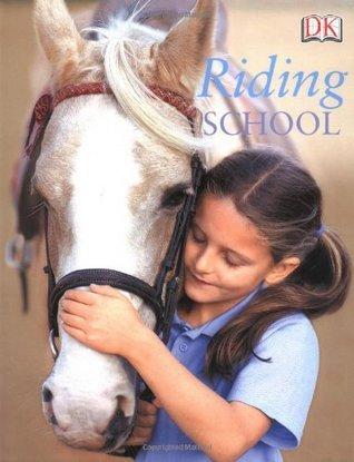 Riding School  by  DK Publishing