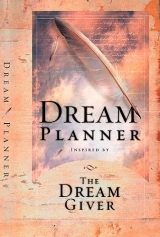 The Dream Planner: Inspired the Dream Giver by Bruce H. Wilkinson