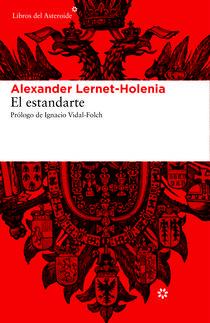 El estandarte  by  Alexander Lernet-Holenia