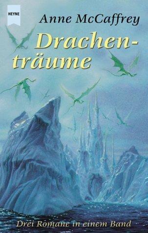Drachenträume  by  Anne McCaffrey