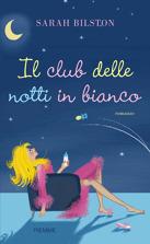 Il club delle notti in bianco  by  Sarah Bilston