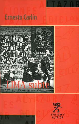 Lima subte  by  Ernesto Carlin