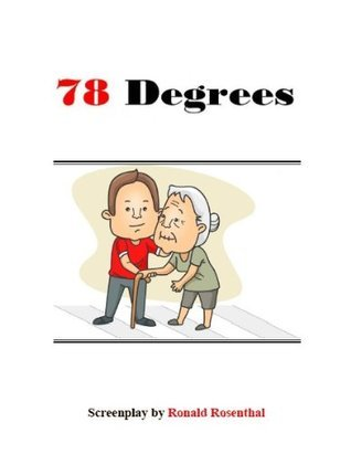 78 Degrees  by  Ronald Rosenthal
