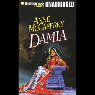 Damia (The Tower and the Hive, #2) Anne McCaffrey
