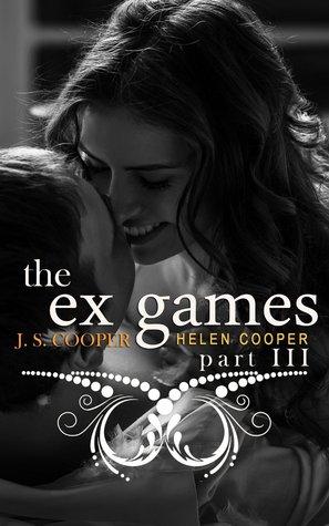 The Ex Games 3 (The Ex Games, #3) J.S. Cooper