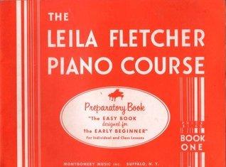 THE LEILA FLETCHER PIANO COURSE BOOK ONE (Music Book)  by  Leila Fletcher
