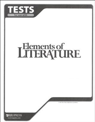 Tests for Use with Elements of Literature for Christian Schools  by  BJU Press