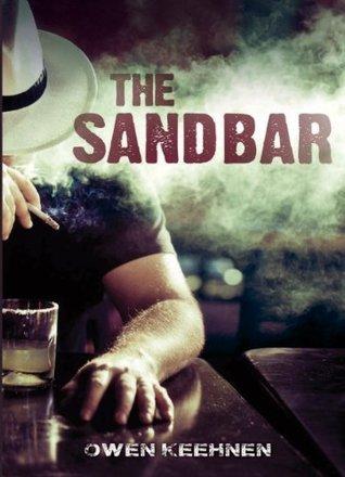 The Sand Bar Owen Keehnen
