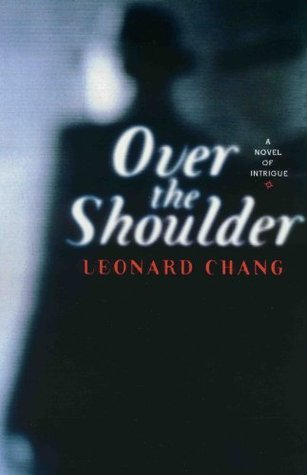 Over the Shoulder  by  Leonard Chang