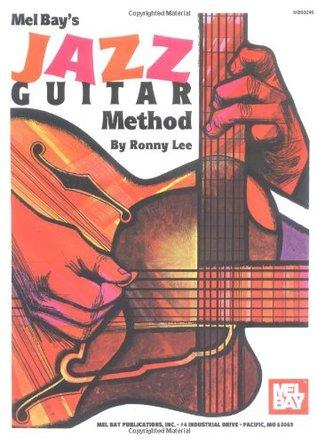 Mel Bay Jazz Guitar Method Ronny Lee