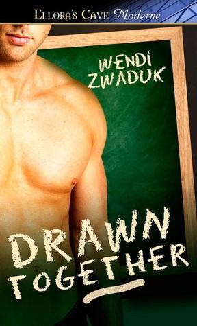 Drawn Together  by  Wendi Zwaduk