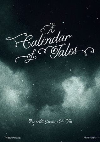 A Calendar of Tales  by  Neil Gaiman