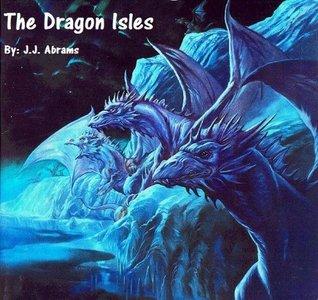 The Dragons Isles  by  J.J. Abrams