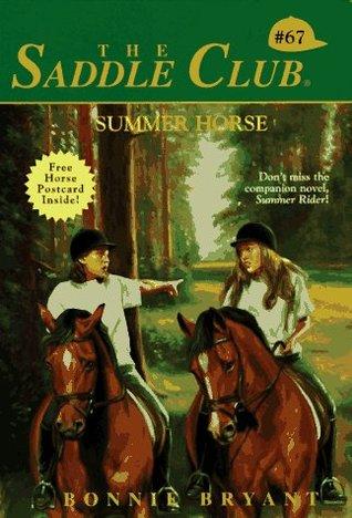 Summer Horse (Saddle Club, #67) Bonnie Bryant