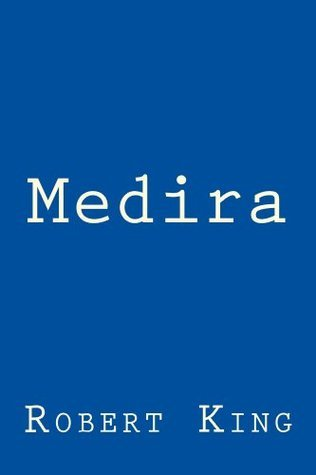 Medira  by  Robert King