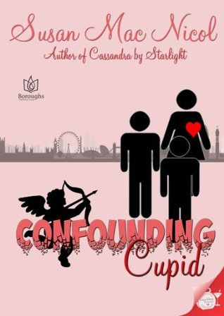 Confounding Cupid  by  Susan Mac Nicol
