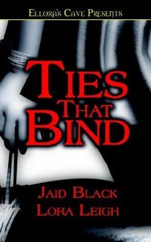 Ties That Bind (includes: Bound Hearts, #1) Jaid Black