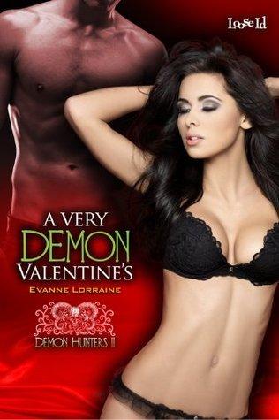 A Very Demon Valentines  by  Evanne Lorraine