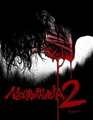 NECROPHOBIA #2  by  Jack Hamlyn