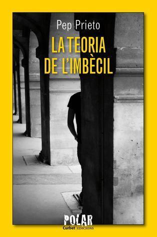 La teoria de limbècil  by  Pep Prieto