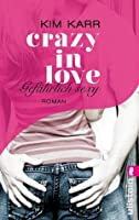 Crazy in Love - Gefährlich sexy  (Connections, #2)