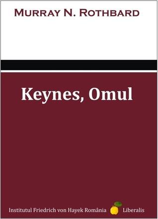 Keynes, Omul Murray N. Rothbard