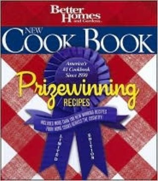 New Cook Book, Prizewinning Recipes Limited Edition Better Homes and Gardens