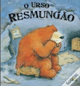 O Urso Resmungão  by  Steve Smallman