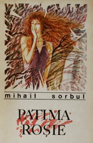 Patima rosie  by  Mihail Sorbul