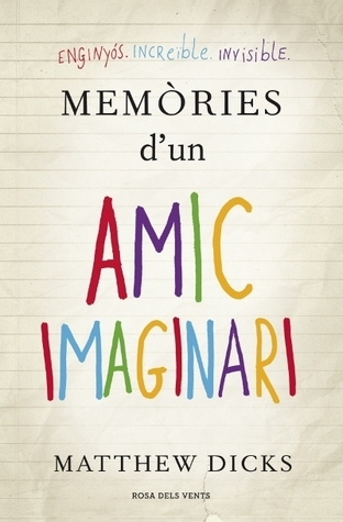 Memòries dun amic imaginari  by  Matthew Dicks