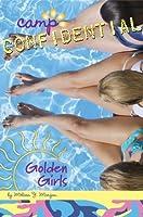 Camp Confidential 16: Golden Girls  by  Melissa J. Morgan