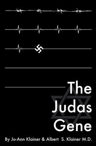 The Judas Gene  by  Albert S. Klainer