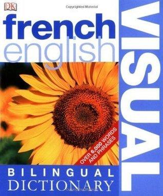 French English Bilingual Visual Dictionary Christine Arthur
