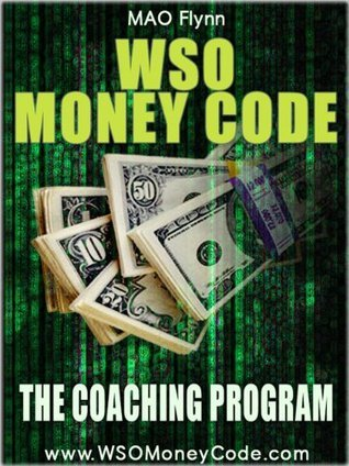 WSO Money Code - Learn How To Earn Tens of Thousands of Dollars Online Using Warrior Special Offers MAO Flynn
