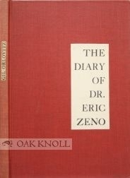 The Diary of Dr. Eric Zeno Gil Orlovitz