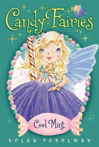 Candy Fairies Collection: Set 1-8  by  Helen Perelman
