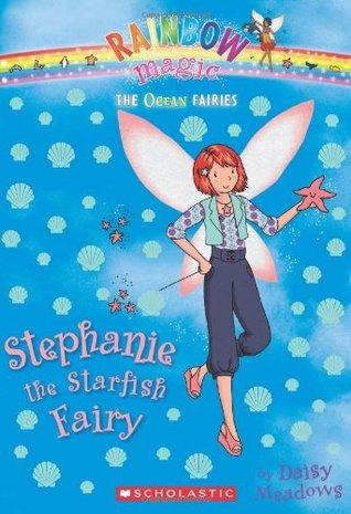 Stephanie the Starfish Fairy (Ocean Fairies #5) (Rainbow Magic) Daisy Meadows