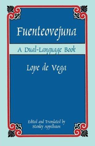 Fuenteovejuna: A Dual-Language Book (Dover Dual Language Spanish) Lope de Vega