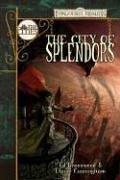 The City of Splendors (Forgotten Realms: The Cities, #4) Ed Greenwood