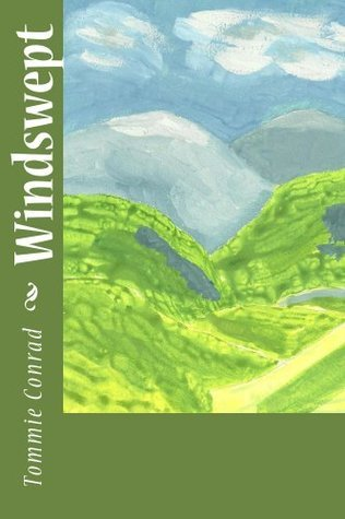 Windswept (The Windswept Saga)  by  Tommie Conrad