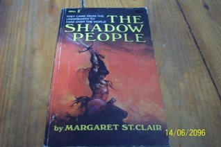 The Shadow People  by  Margaret St. Clair