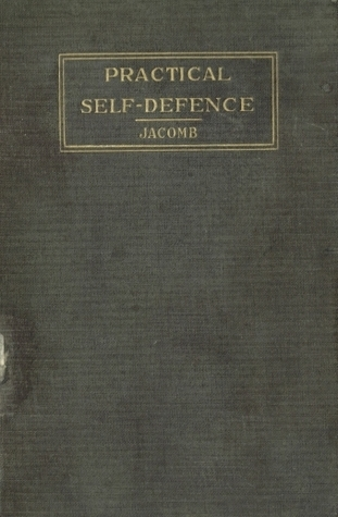 Practical Self-Defence William J. Jacomb