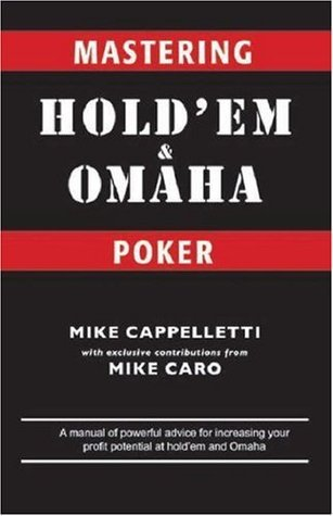 Mastering Holdem and Omaha Poker  by  Mike Caro